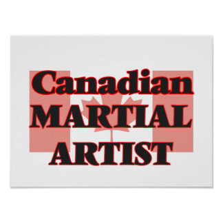 Canadian Martial Artist Poster