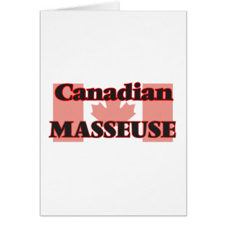 Canadian Masseuse Greeting Card