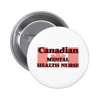 Canadian Mental Health Nurse 6 Cm Round Badge