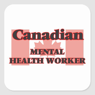 Canadian Mental Health Worker Square Sticker