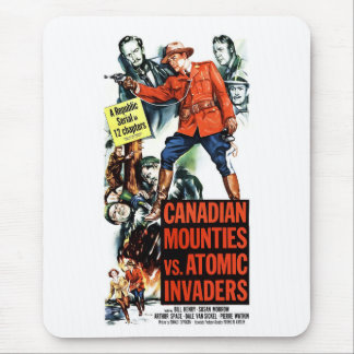 Canadian Mounties Vs. Atomic Invaders Mouse Pad