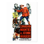 Canadian Mounties Vs. Atomic Invaders Post Card