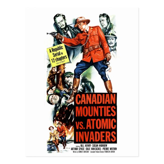 Canadian Mounties Vs. Atomic Invaders Postcard