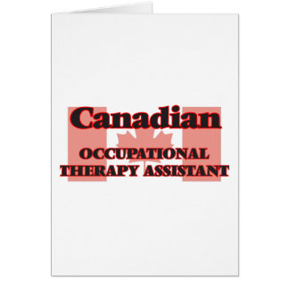 Canadian Occupational Therapy Assistant Greeting Card