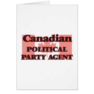 Canadian Political Party Agent Greeting Card