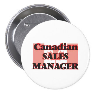 Canadian Sales Manager 7.5 Cm Round Badge