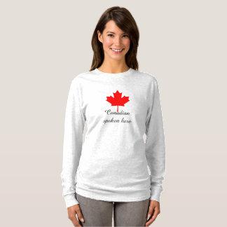 Canadian spoken here ladies shirt
