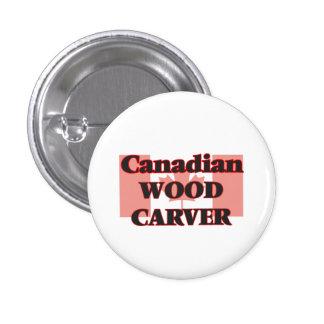 Canadian Wood Carver 3 Cm Round Badge
