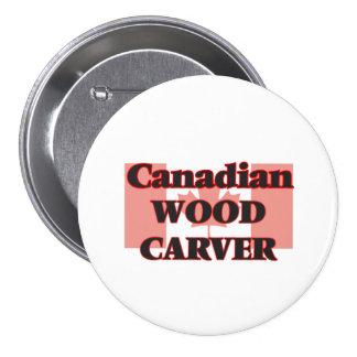 Canadian Wood Carver 7.5 Cm Round Badge