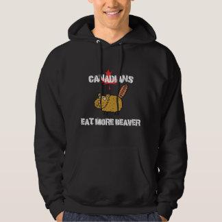 Canadians Eat More Beaver Hoodie
