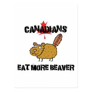 Canadians Eat More Beaver Postcards