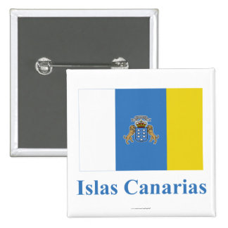 Canary Islands Flag with Name in Spanish 15 Cm Square Badge