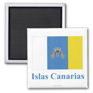 Canary Islands Flag with Name in Spanish Magnet