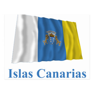 Canary Islands Waving Flag with Name in Spanish Postcard
