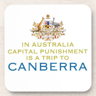 Canberra...Capital Punishment. Drink Coasters