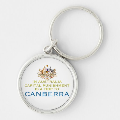 Canberra...Capital Punishment. Key Chain