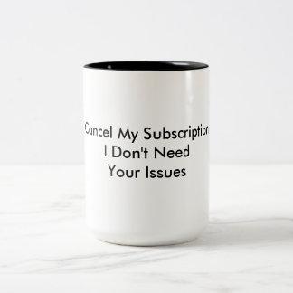 cancel Issues - Mug