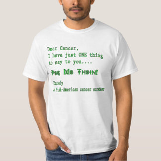 Cancer Can Pog Mo Thoin T-Shirt