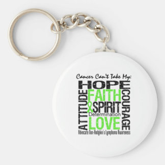 Cancer Can t Take My Hope Non-Hodgkin s Lymphoma Keychains