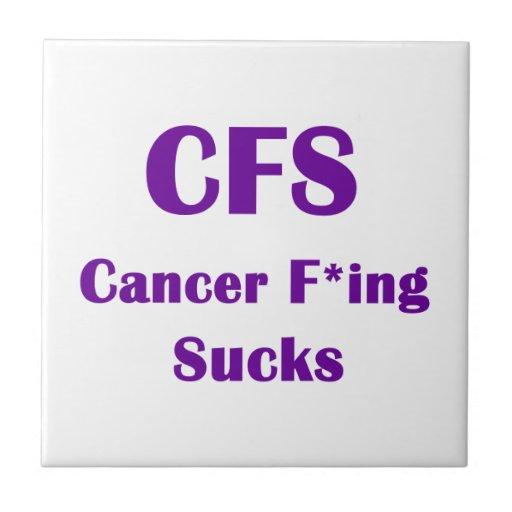 Cancer Freaking Sucks CFS Tile