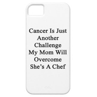 Cancer Is Just Another Challenge My Mom Will Overc iPhone 5/5S Cases