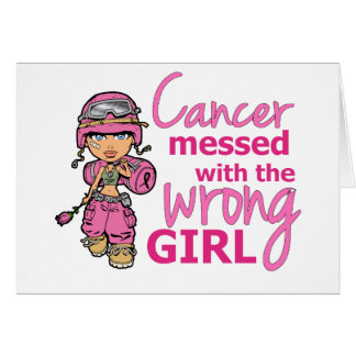 Cancer Messed With The Wrong Girl 2 Breast Cancer Card