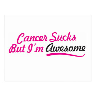 Cancer sucks But I'm awesome - pink typography Postcard