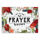 Cancer Support,Religious, I am your Prayer Warrior Card