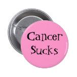 CancerSucks - Customised 6 Cm Round Badge