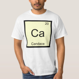 Candace Name Chemistry Element Periodic Table T-Shirt