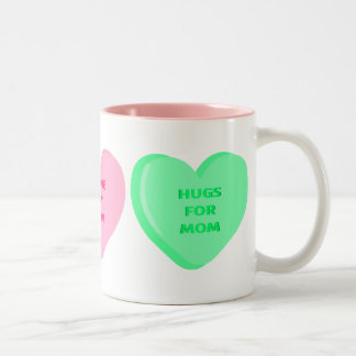 Candy Hearts for Mom Mugs
