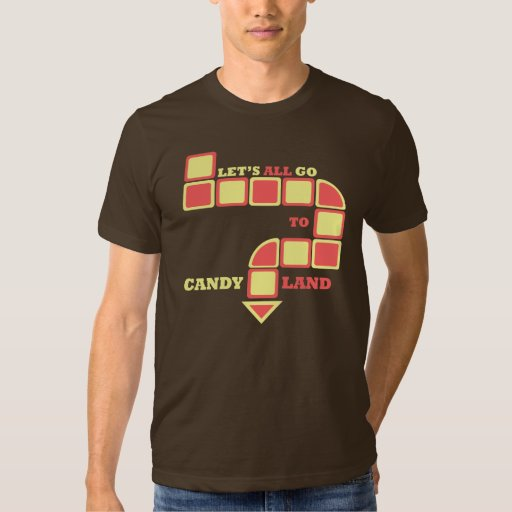 Candyland T-shirts
