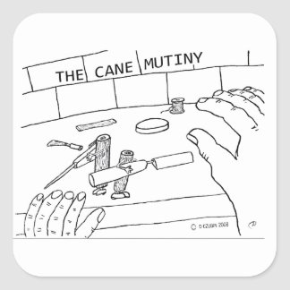 Cane Mutiny Square Sticker