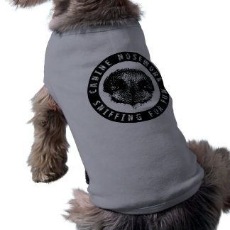 Canine Nosework, Sniffing for Fun Shirt