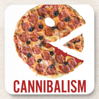 Cannibalism Pizza Eat Funny Food Coaster