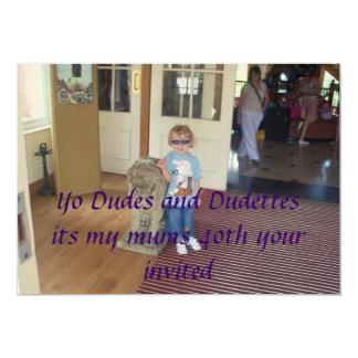 cannon 1 048, Yo Dudes and Dudettesits my mums ... 13 Cm X 18 Cm Invitation Card
