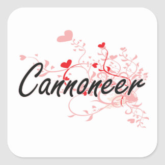 Cannoneer Artistic Job Design with Hearts Square Sticker