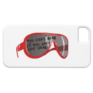Can't Brag If You Ain't Got Swag iPhone 5 Case