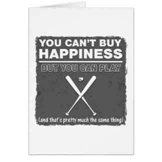 Can't Buy Happiness Baseball Greeting Cards