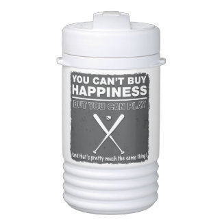 Can't Buy Happiness Baseball Igloo Beverage Cooler