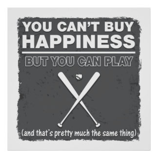 Can't Buy Happiness Baseball Print