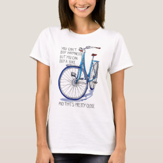 Can't buy happiness, blue bike T-Shirt