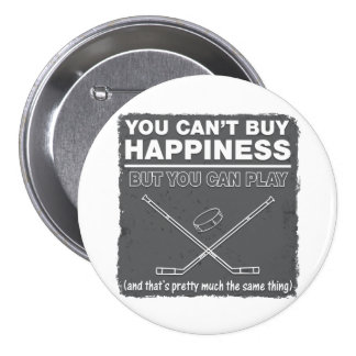 Can't Buy Happiness Hockey 7.5 Cm Round Badge