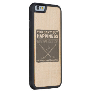 Can't Buy Happiness Hockey Carved® Maple iPhone 6 Bumper