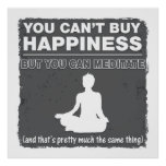Can't Buy Happiness Meditate