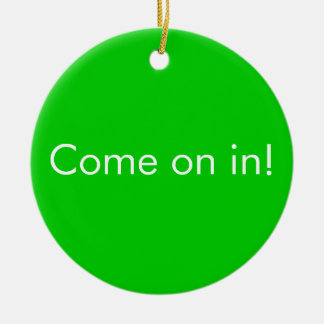 Can't come out to play / Come in funny door Sign Christmas Ornament