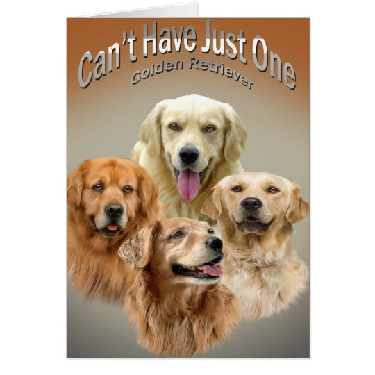 Can't Have Just One Golden Retriever Cards