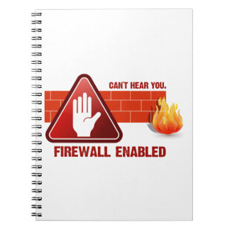 Can't hear you. Firewall Enabled Note Book