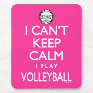 Can't Keep Calm Volleyball Mouse Pad