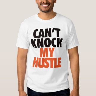 Can't Knock My Hustle - Giants T-shirts